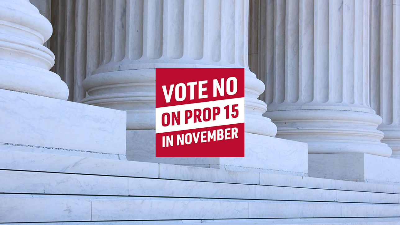 Columns and Steps of Legislative building_Vote No on Prop 15